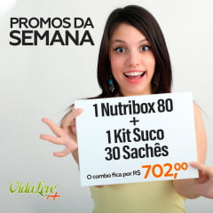 PROMOS DA SEMANA: NUTRIBOX 80 + KIT SUCOS DETOX 30 SACHES